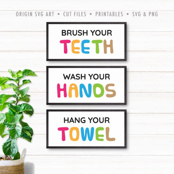 Brush Your Teeth, Wash Your Hands, Hang Your Towel SVG
