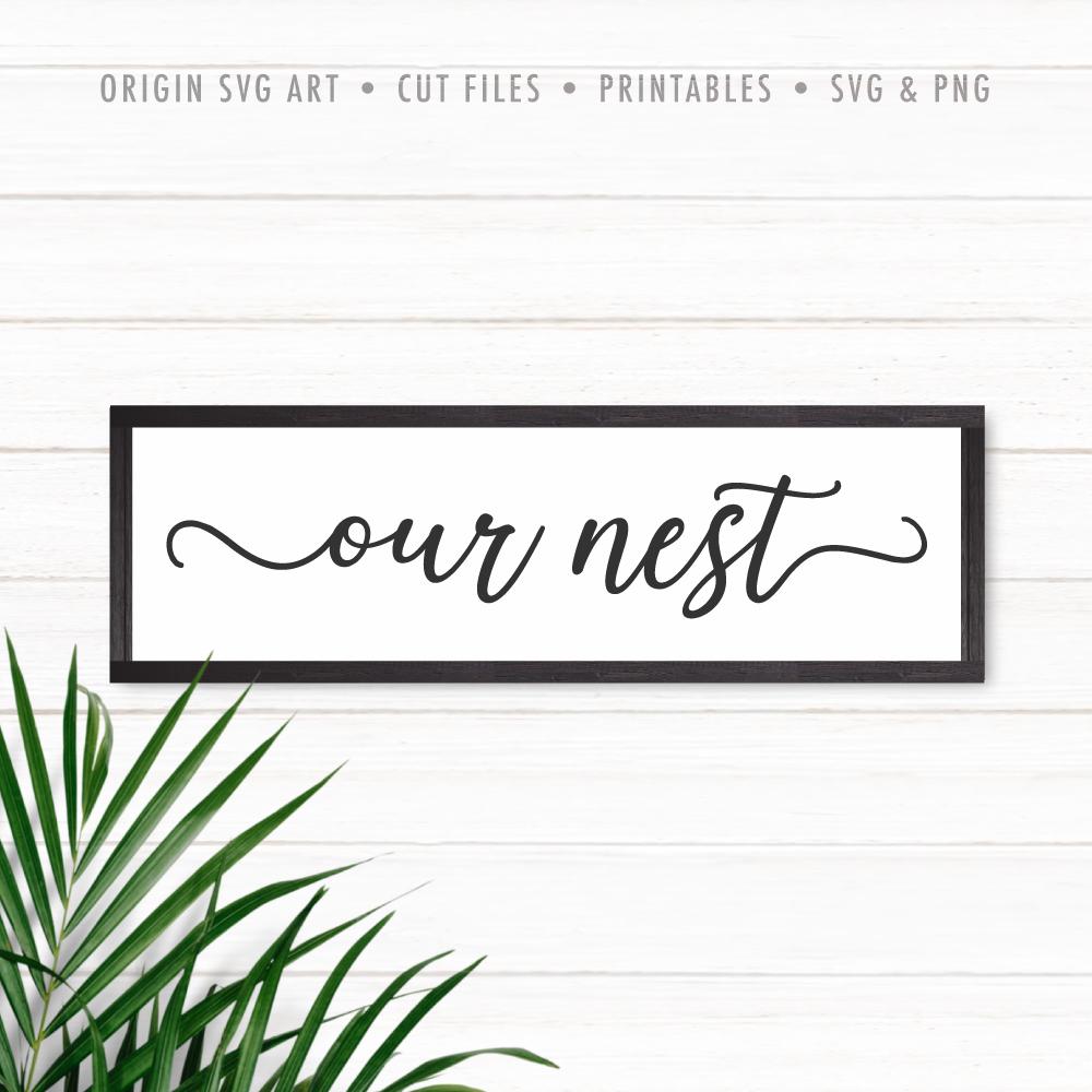 Our Nest SVG