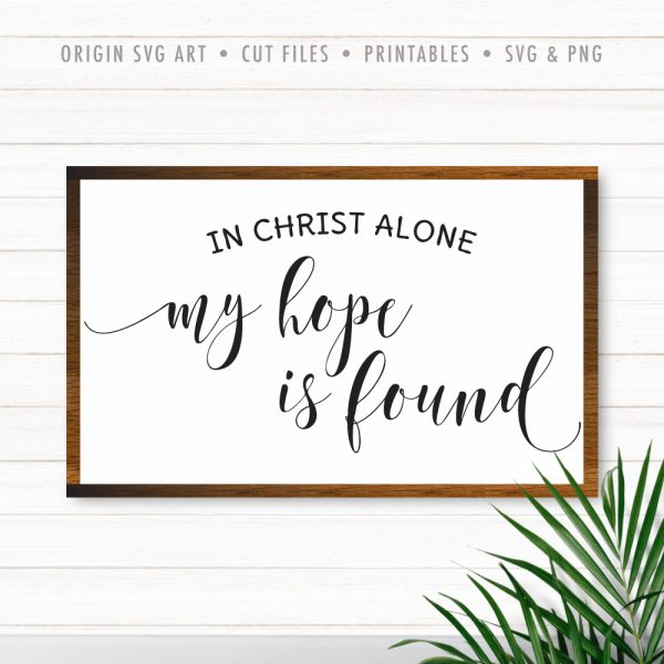 In Christ Alone My Hope Is Found SVG