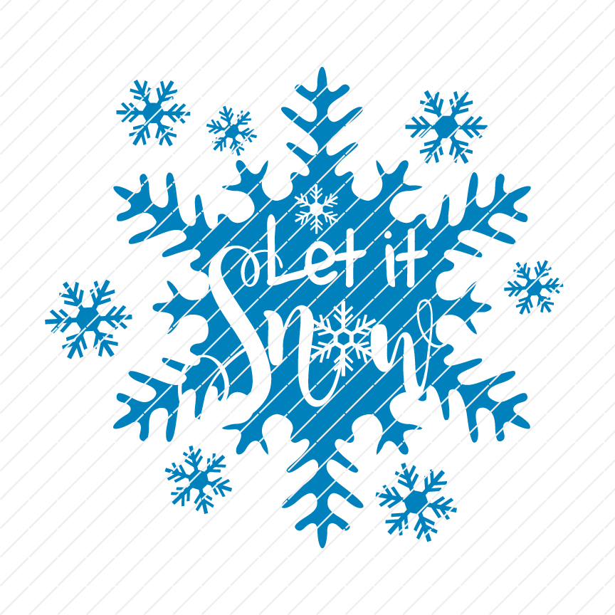 Let It Snow Cutting File Origin Svg Art