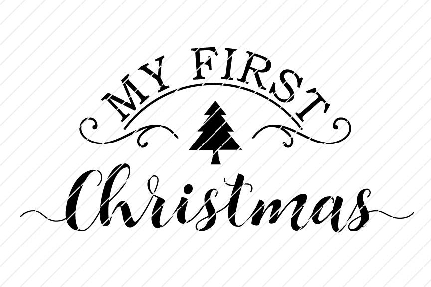 My First Christmas Printable Sign Origin Svg Art