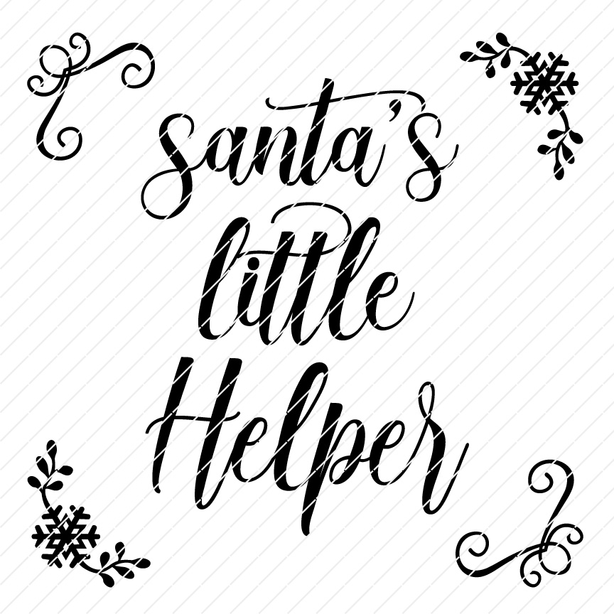 Santa S Little Helper Printable Sign File Origin Svg Art