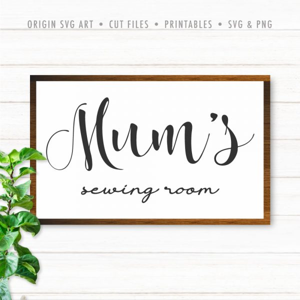 Mum's Sewing Room SVG