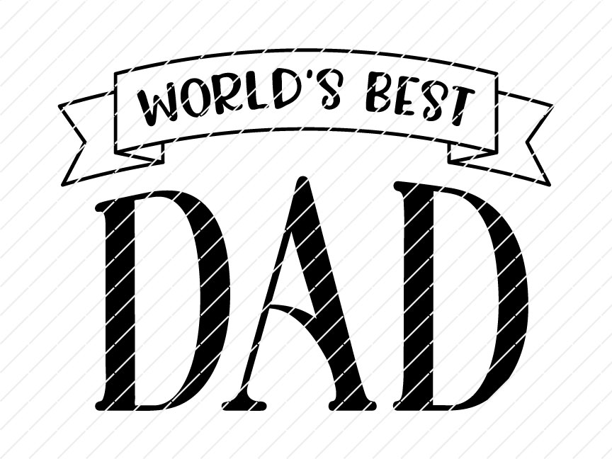 Free We couldn't resist making a. World S Best Dad Father S Day Svg Origin Svg Art SVG, PNG, EPS, DXF File