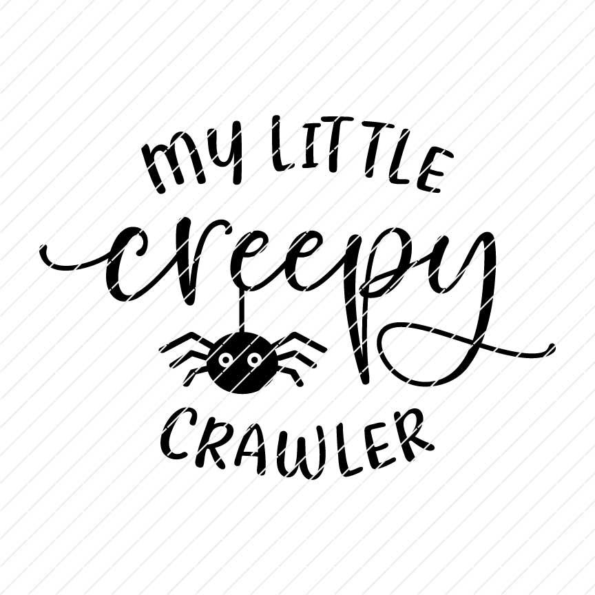 My Little Creepy Crawler, Halloween SVG