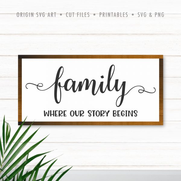 Family, Where Our Story Begins SVG