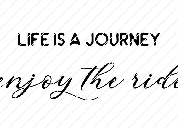 Life Is A Journey, Enjoy The Ride SVG