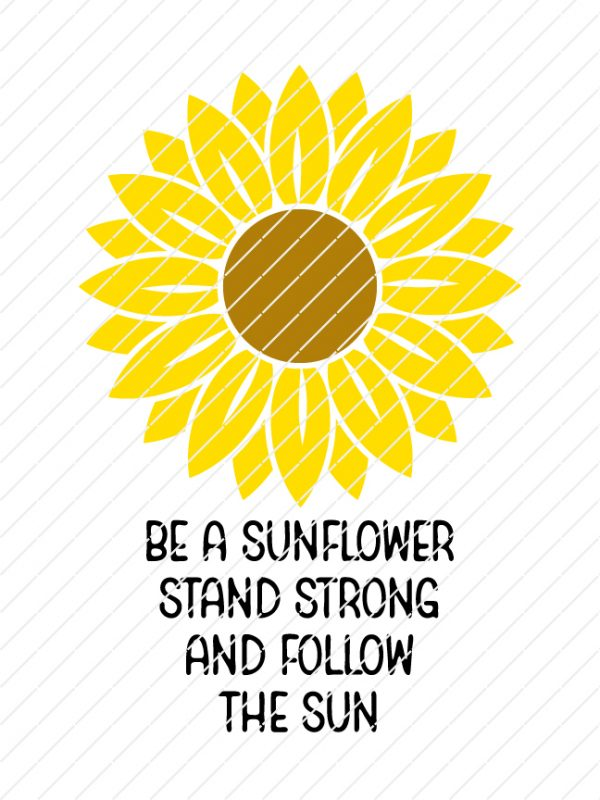 be-a-sunflower-stand-strong