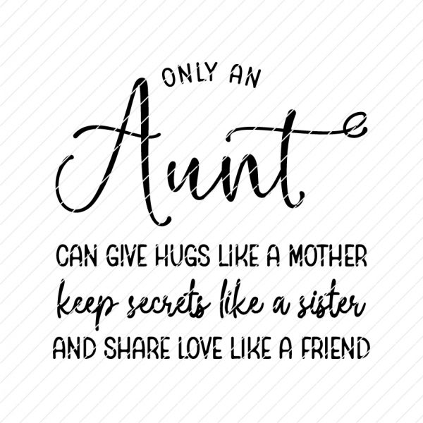 only-an-aunt-can-give-hugs-like-a-mother