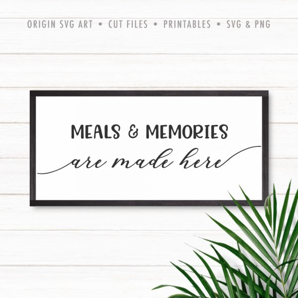 meals-n-memories-are-made-here-svg