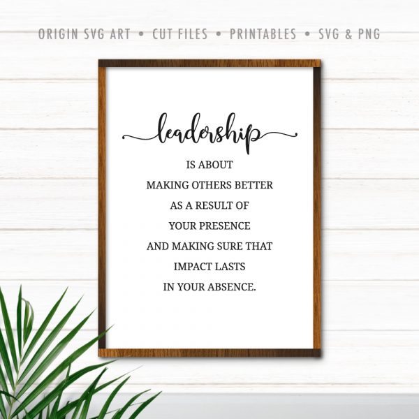 Leadership Is About Making Others Better, Motivational Quote SVG