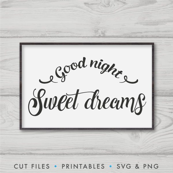 Good Night Sweet Dreams SVG