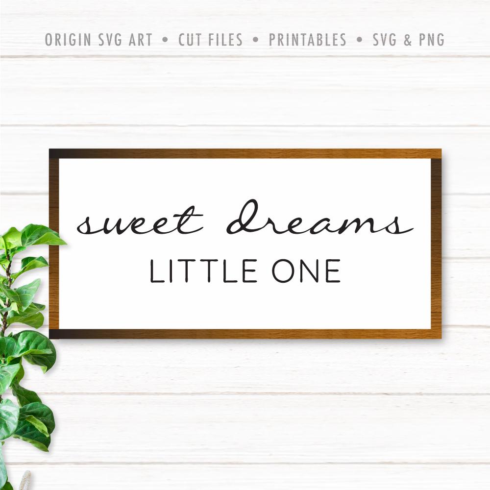 Sweet Dreams, Little One SVG