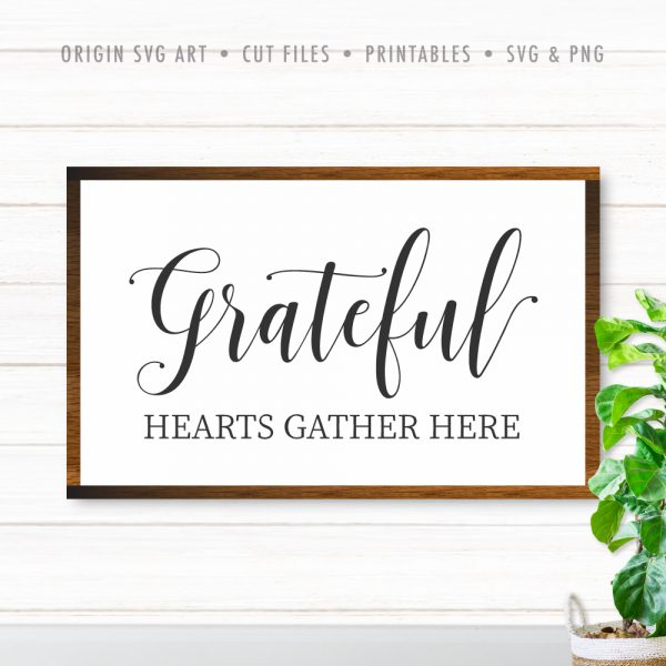 Grateful Hearts Gather Here, Thanksgiving SVG