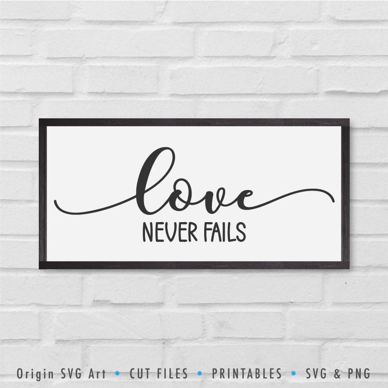 Download Love Never Fails SVG - Origin SVG Art