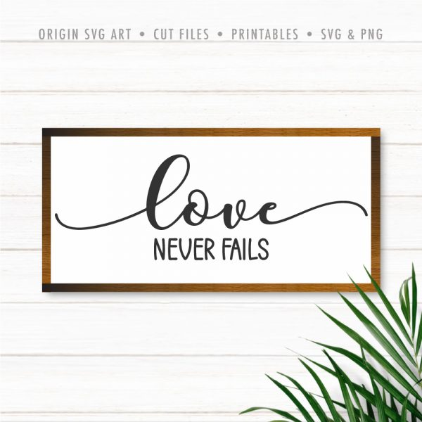 Love Never Fails SVG