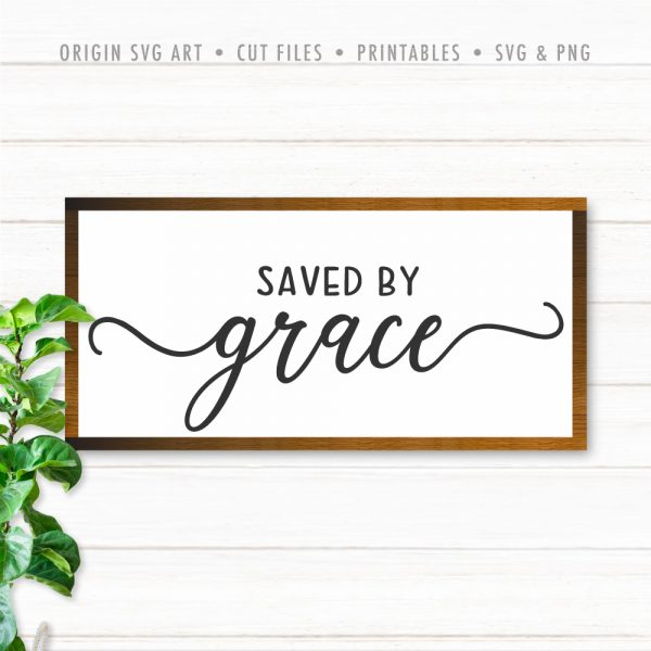 Saved by Grace SVG