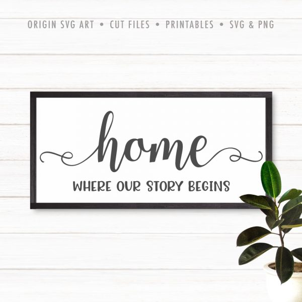 home where our story begin