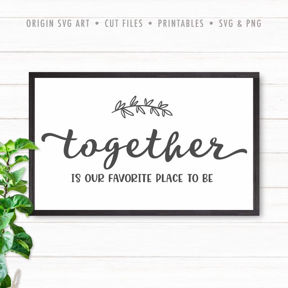 together is our favorite