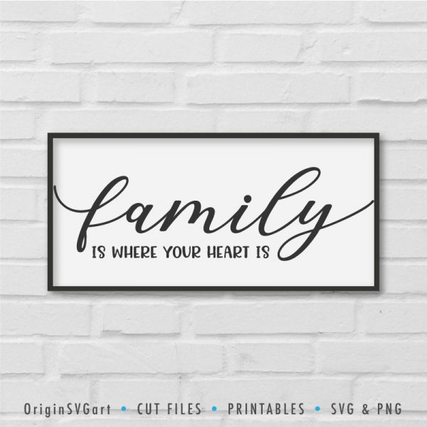 family is where your heart is