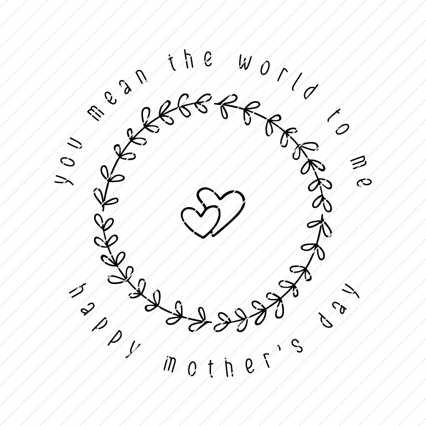 Free Download 3,248 svg stock illustrations, vectors & clipart for free or amazingly low rates! You Mean The World To Me Happy Mother S Day Svg Origin Svg Art SVG, PNG, EPS, DXF File