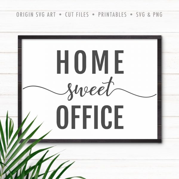 Home Sweet Office SVG