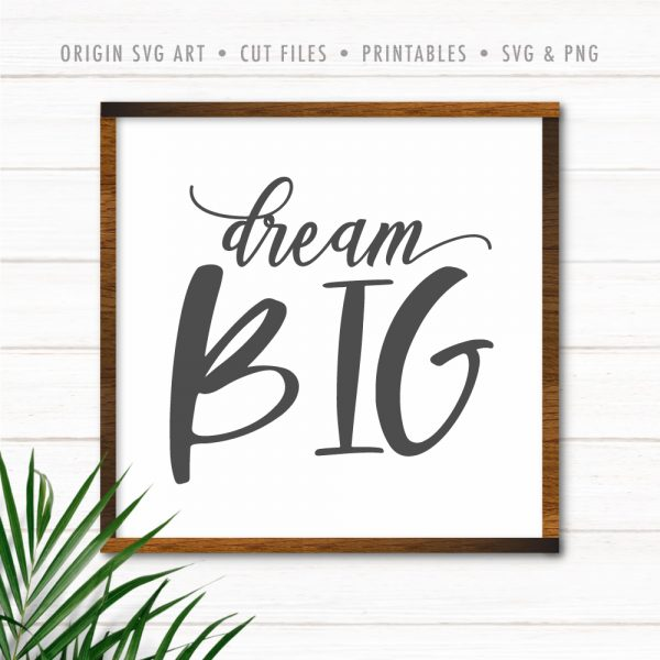 Dream Big SVG