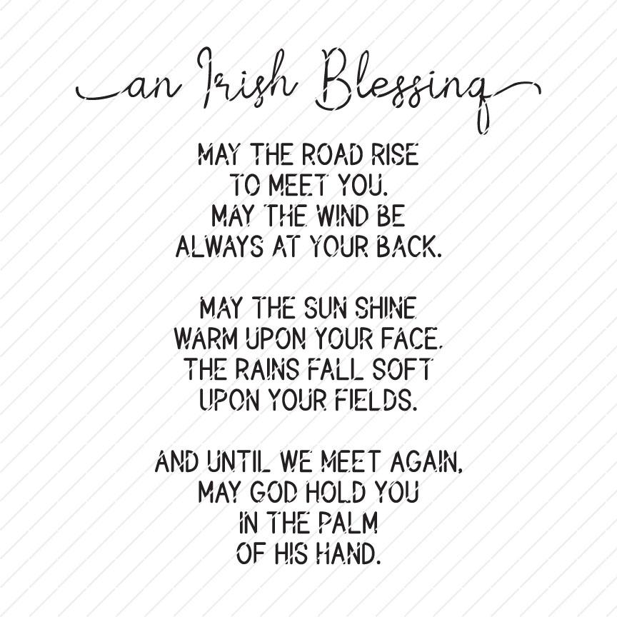 An Irish Blessing - May The Road Rise To Meet You SVG
