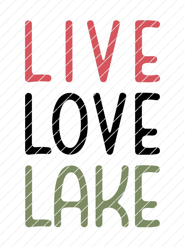 Live Love Lake SVG