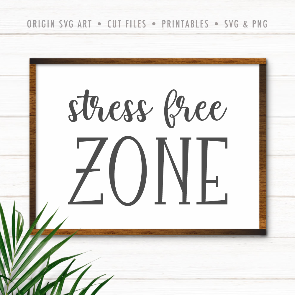 Stress Free Zone SVG