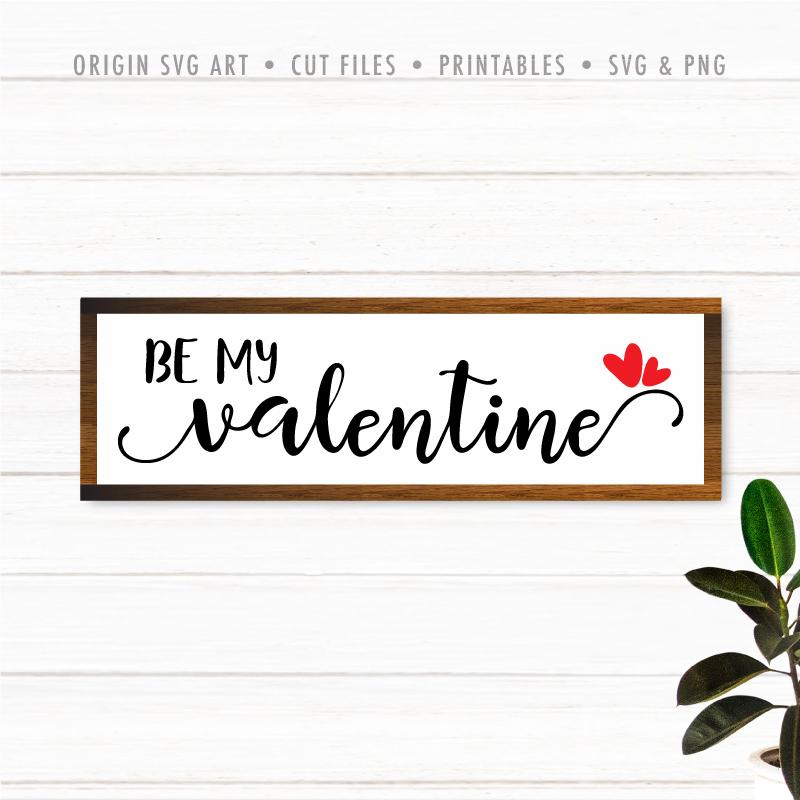 Be My Valentine SVG