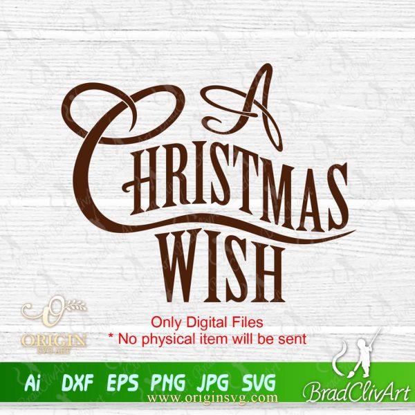 a christmas wish svg