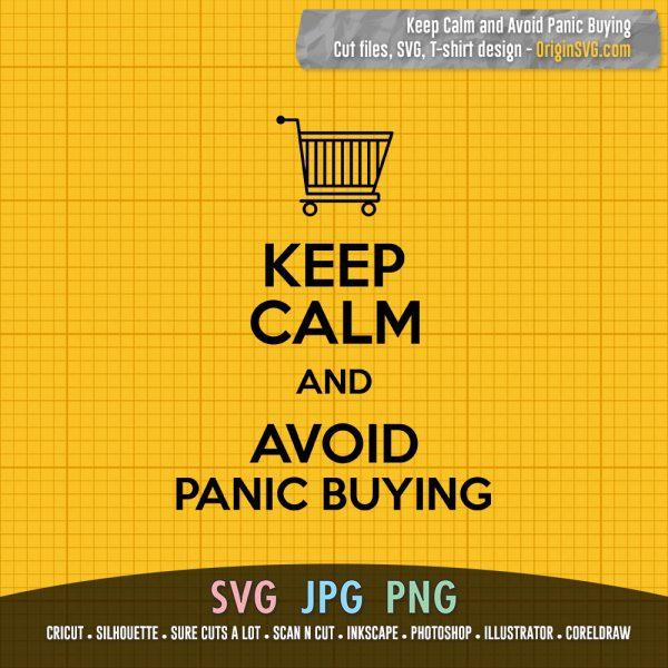 Keep Calm and Avoid Panic Buying