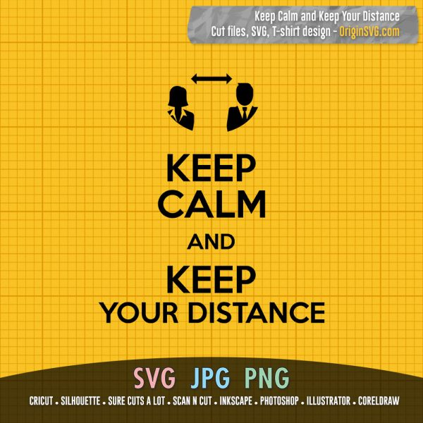 Keep Calm and Keep Your Distance