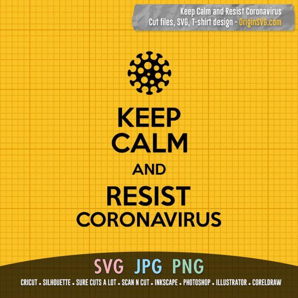 Keep Calm and Resist Coronavirus