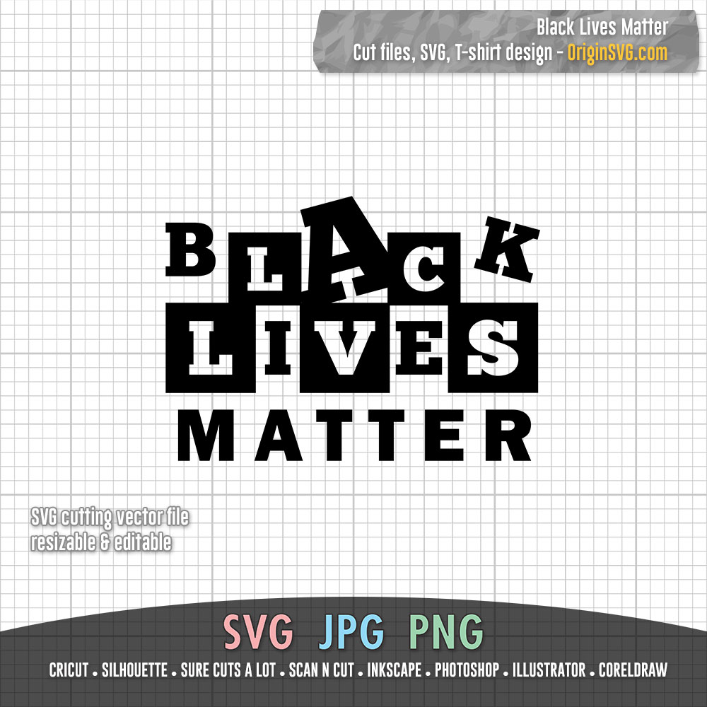 Black Lives Matter 02 Svg For Tshirt Design Stencil Cut Files Sticker Origin Svg Art