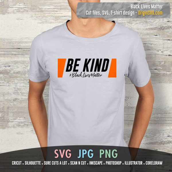 Black LIves Matter - Be Kind