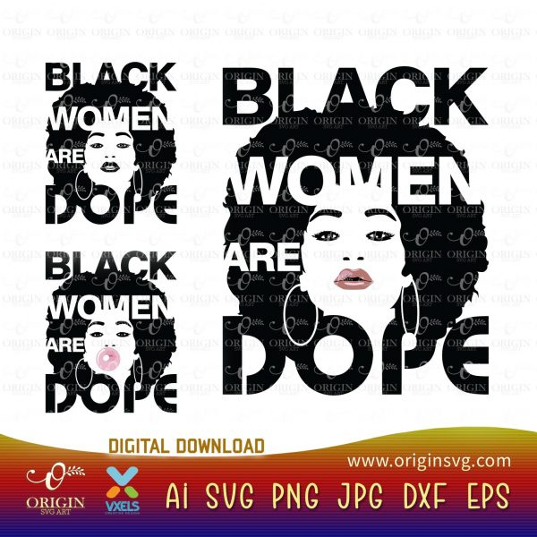 black women are dope svg