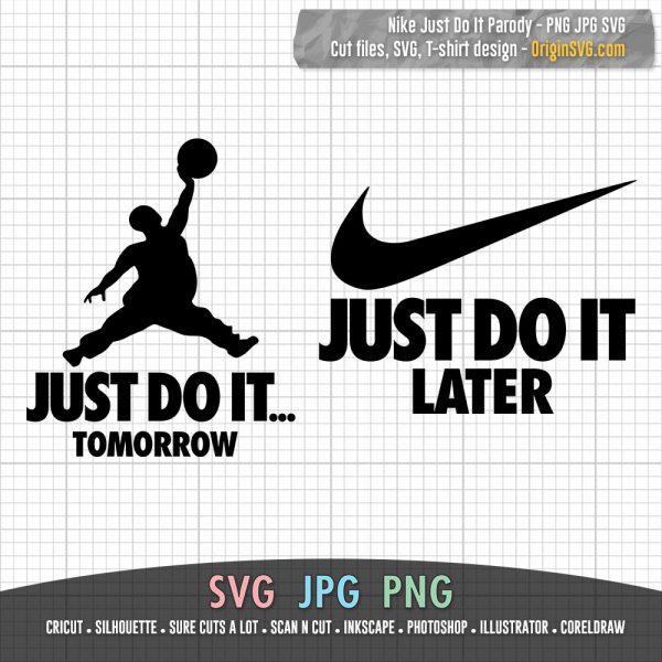 Nike Just do it tomorrow