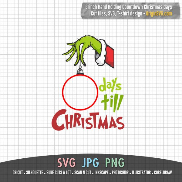 Grinch Hand Holding Ornament Christmas Countdown Days Till Christmas SVG