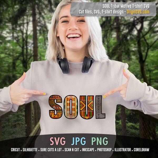 SOUL T-shirt Tribal Motive SVG