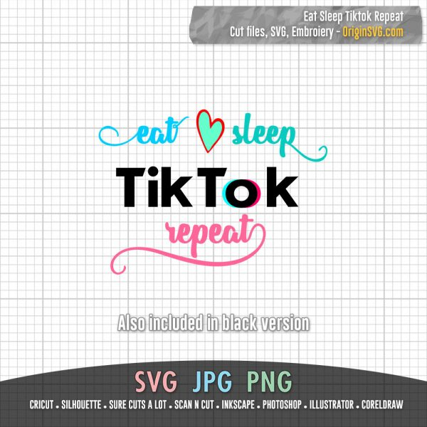 eat sleep tiktok repeat